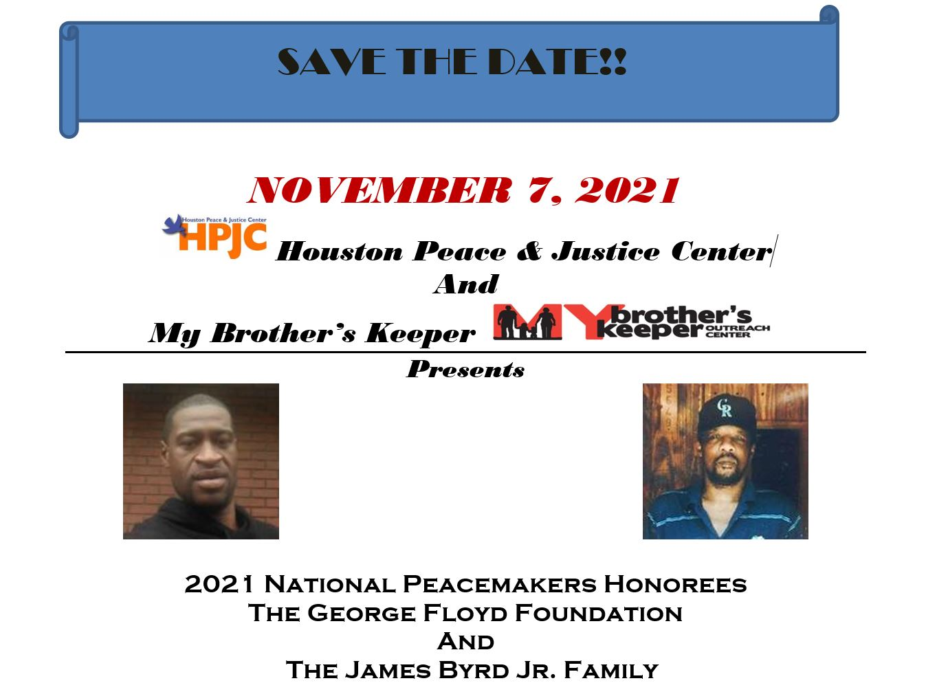 2021 National Peacemakers Honorees The George Floyd Foundation & The James Byrd Jr. Family