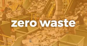Zero Waste!